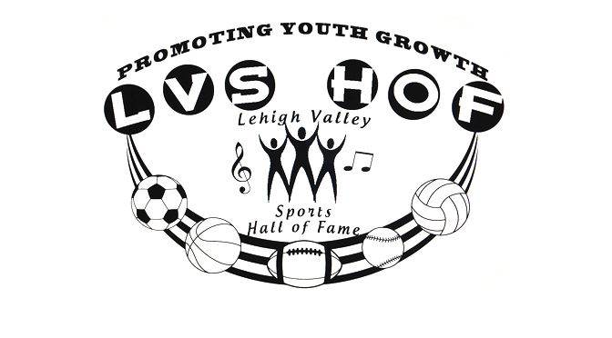 LEHIGH VALLEY SPORTS HALL OF FAME ANNOUNCES NEW INDUCTEES FOR 2016 & 2017