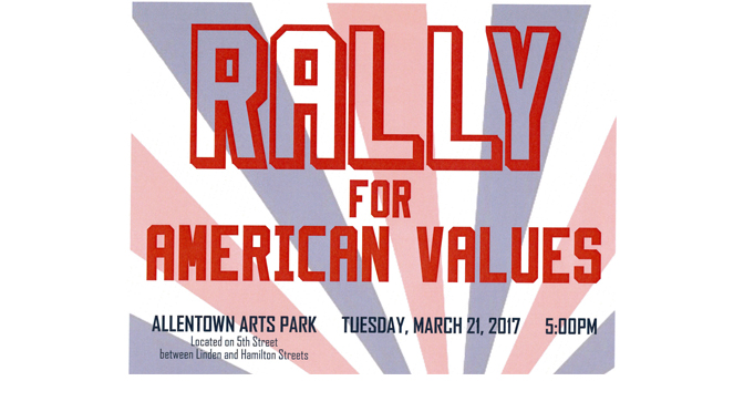 Rally for American Values to be held on Tuesday, March 21, 2017