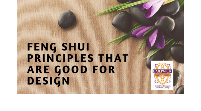 Feng Shui Principles That Are Good For Design – By Carrie Oesmann