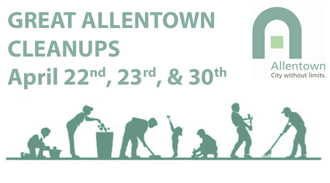 VOLUNTEERS SOUGHT FOR GREAT ALLENTOWN CLEANUPS