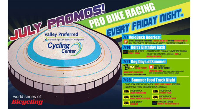 Valley Preferred Cycling Center – July Promotional Schedule for the World Series of Bicycling