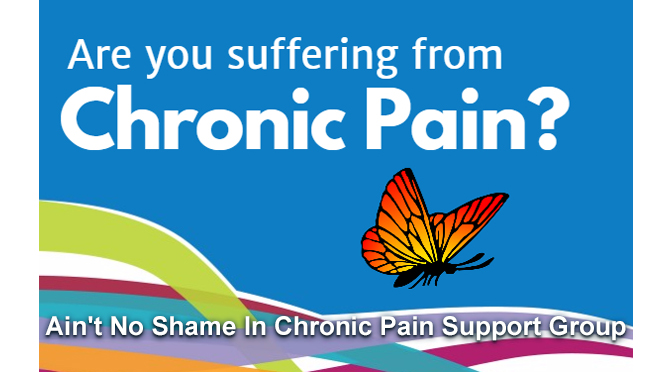 Ain't No Shame In Chronic Pain Support Group – Local Listing