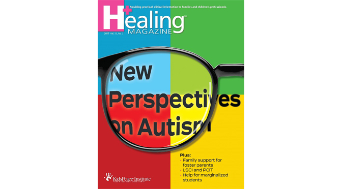 KidsPeace's Healing Magazine Highlights New Perspectives on Autism in Fall/Winter 2017 Edition