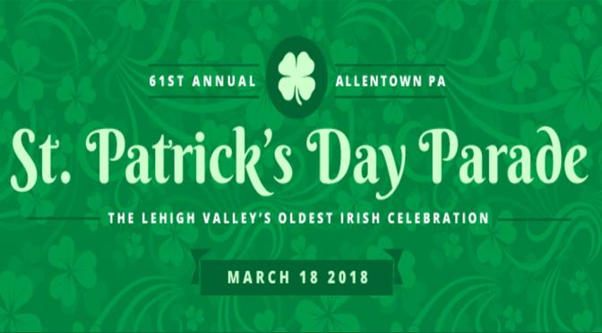 61st Allentown St. Patrick's Parade Schedule of Events