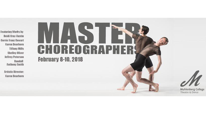 Muhlenberg College 'Master Choreographers' dance concert, Feb. 8-10, showcases talents  of acclaimed choreographers, 60 dancers