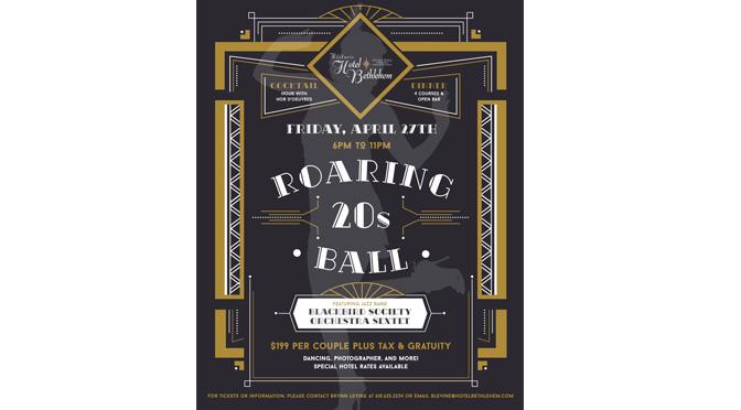 HISTORIC HOTEL BETHLEHEM HOSTING 3rd ANNUAL ROARING 20s BALL