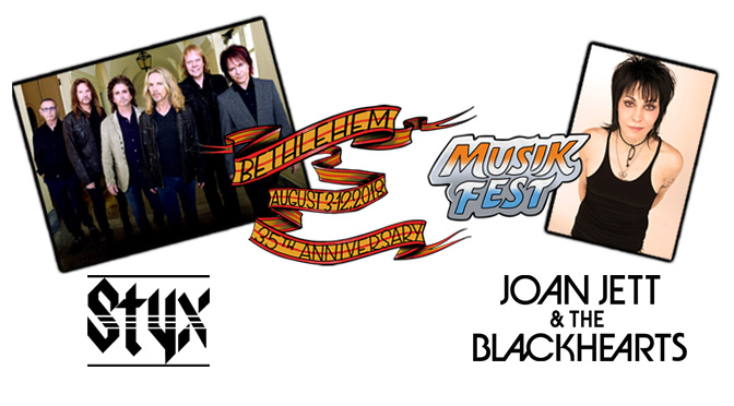 Musikfest to Kick Off with Rock Icons STYX and Joan Jett and The Blackhearts Aug. 3