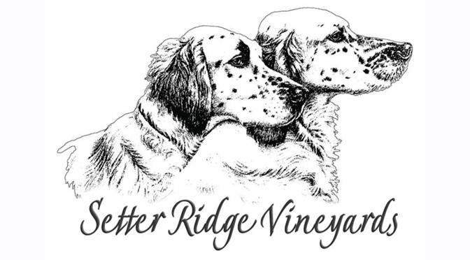 Setter Ridge Vineyards Brand Launch – April 14th & 15th