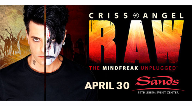 Interview with Criss Angel: Raw – The Mindfreak Unplugged | By: Janel Spiegel