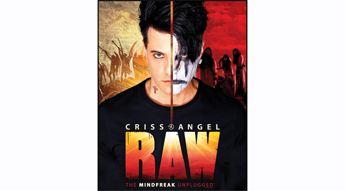 Criss Angel: Raw – The Mindfreak Unplugged @ The Sands Bethlehem Event Center | Review By: Janel Spiegel