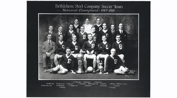 Discover the Untold Story of the Original Bethlehem Steel FC During SoccerFest at SteelStacks June 16