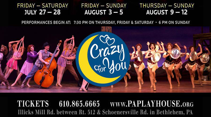"""""""Crazy for You"""" at the Pennsylvania Playhouse, opens July 27th"""