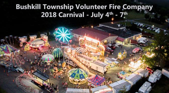 Bushkill Township Volunteer Fire Company 2018 Carnival – July 4th – 7th