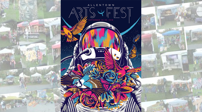 Allentown Arts Fest 2018 – By: Janel Spiegel
