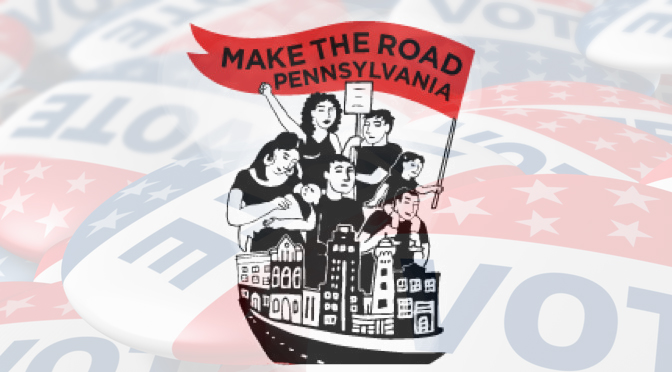 Make the Road Action in PA Endorses Josh Siegel and Ce-Ce Gerlach for Allentown City Council and Cheryl Johnson-Watts for Allentown Mayor