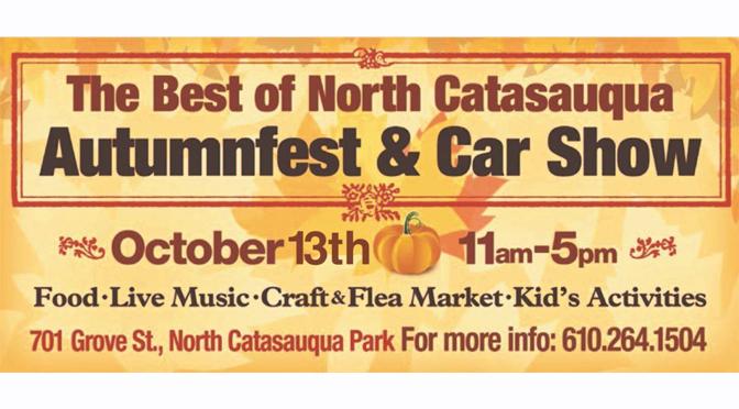 12th Annual Best of North Catasauqua AUTUMNFEST & CAR SHOW