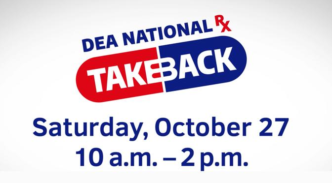 DRUG TAKE BACK DAY OCTOBER 27