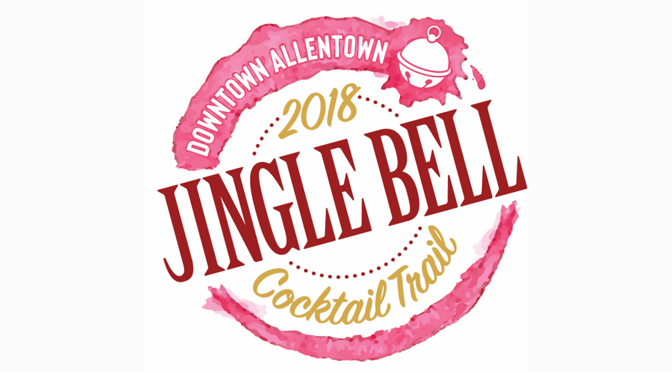 Downtown Allentown Hosts 3rd Annual Jingle Bell Cocktail Trail on  Small Business Saturday
