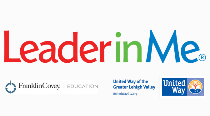United Way of the Greater Lehigh Valley and FranklinCovey Education Announce Leader in Me Expansion