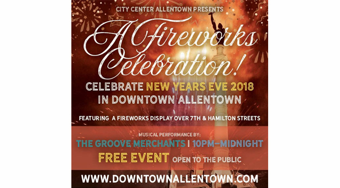 downtown allentown the best place for new years eve