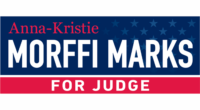 ANNA-KRISTIE MORFFI MARKS – FOR COURT OF COMMON PLEAS JUDGE