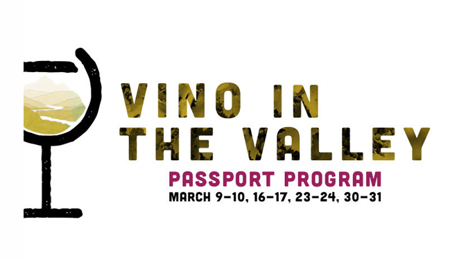 VINO IN THE VALLEY PASSPORT PROGRAM PAIRS FOOD WITH LOCAL