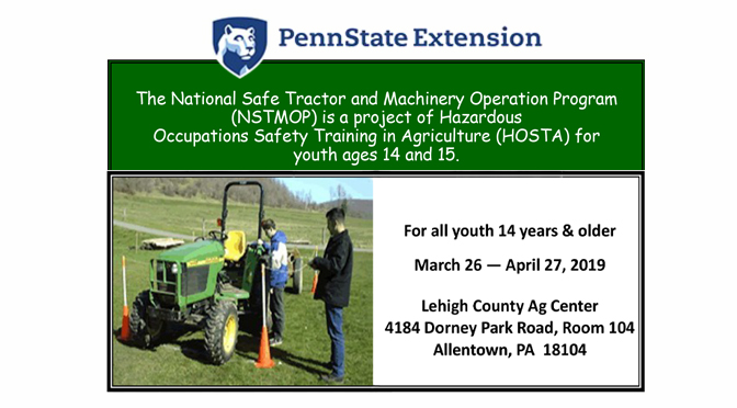 Lehigh County Farm Bureau and Penn State Extension Collaborate to Host National Safe Tractor and Machinery Operation Program