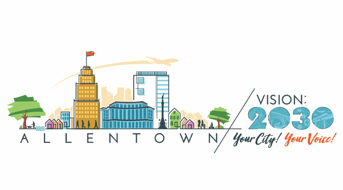 ALLENTOWN VISION 2030 PLAN ADOPTED BY CITY COUNCIL