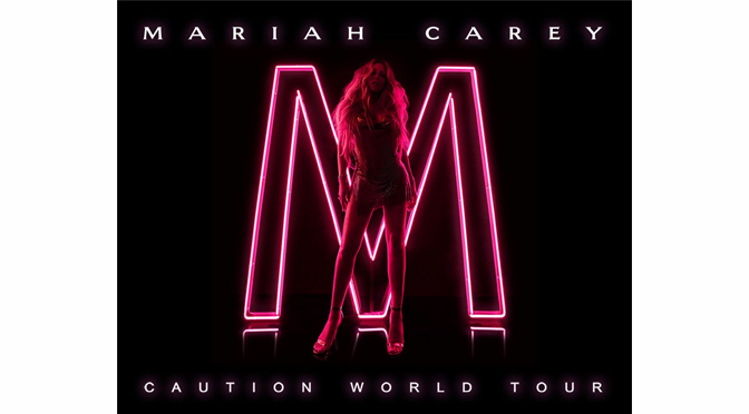 MARIAH CAREY – CAUTION WORLD TOUR | Review By: Janel Spiegel
