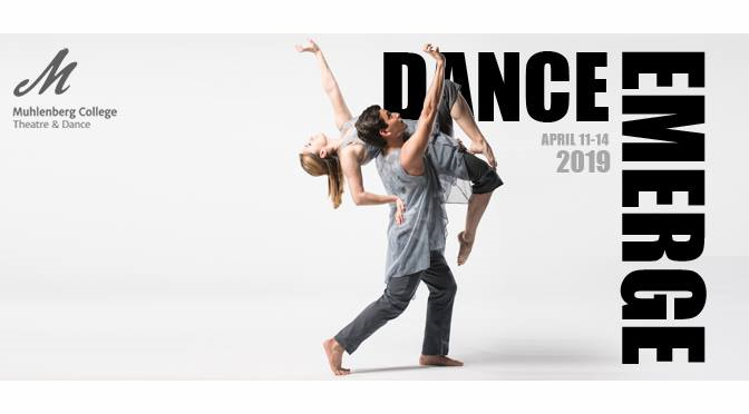 Dance Emerge' at Muhlenberg, April 11-14
