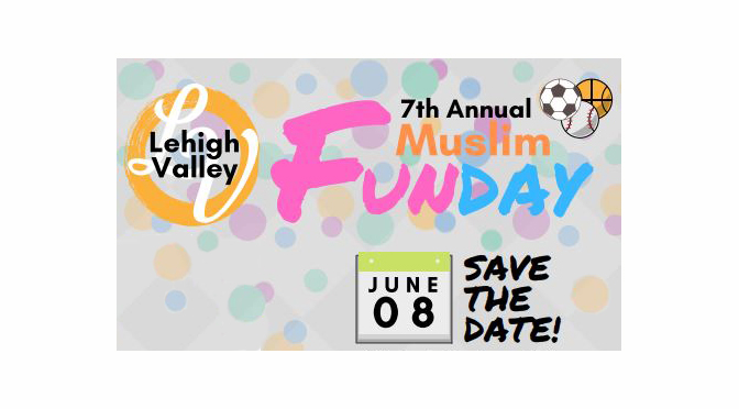 7th Annual Muslim Fun Day – Saturday, June 8, 2019