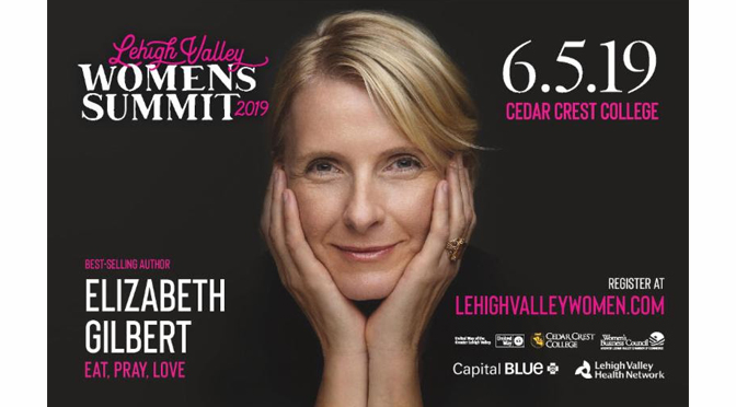 Bestselling Author, Elizabeth Gilbert, to Headline Lehigh Valley Women's Summit