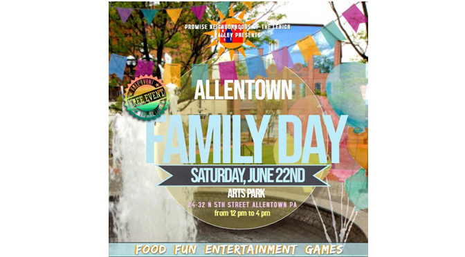 Allentown Family Day coming to Allentown's Arts Park from Noon to 4:00 p.m. on Saturday
