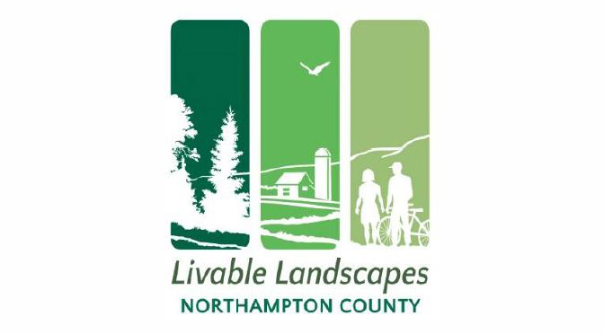 Northampton County Accepting Applications for the Livable Landscape Grant Program