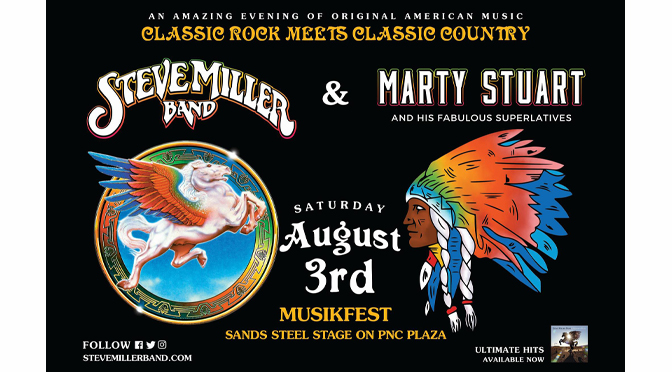 Steve Miller Band and Marty Stuart and His Fabulous Superlatives  –  Review By: Janel Spiegel