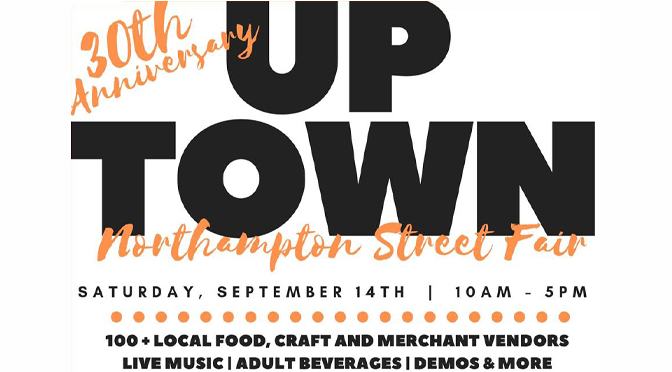 Uptown Northampton Street Fair celebrates 30 years on  Saturday, September 14th 10 am – 5 pm