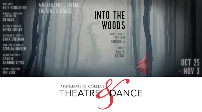 Muhlenberg Theatre & Dance ventures 'Into the Woods' with Sondheim and Lapine's beloved, multilayered musical
