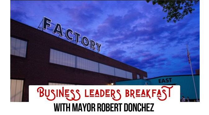 Mayor Robert Donchez to Give Budget Address at Chamber's Business Leader's Breakfast