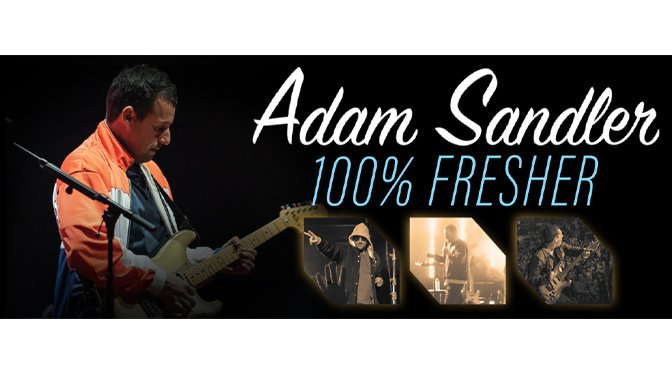 ADAM SANDLER TO BRING HIS 100% FRESHER TOUR TO PPL CENTER ON MARCH 18
