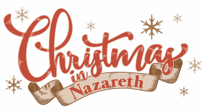 It's the most wonderful time of the year — Christmas in Nazareth!