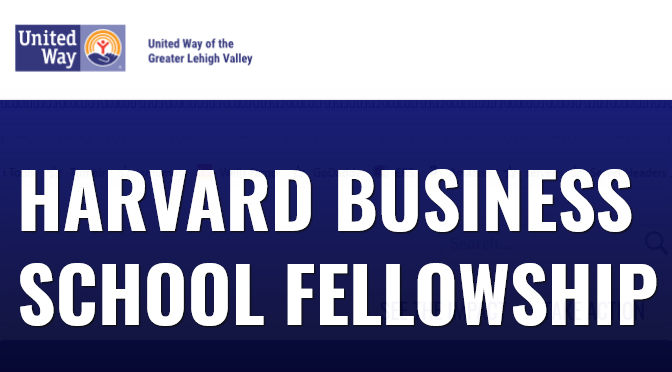 United Way of the Greater Lehigh Valley Seeks Nonprofit Leaders for 2020 Harvard Fellowship Program