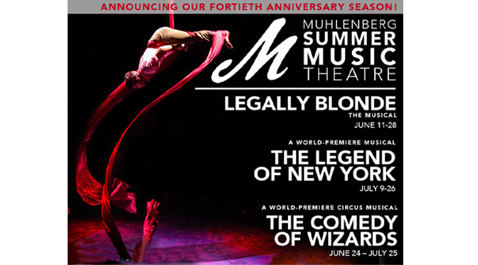 Muhlenberg celebrates 40 years  of Summer Music Theatre  with two world premiere musicals