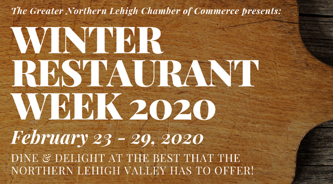 Greater Northern Lehigh's Winter Restaurant Week Coming Soon! Celebrating GOOD EATS throughout Northern Lehigh County