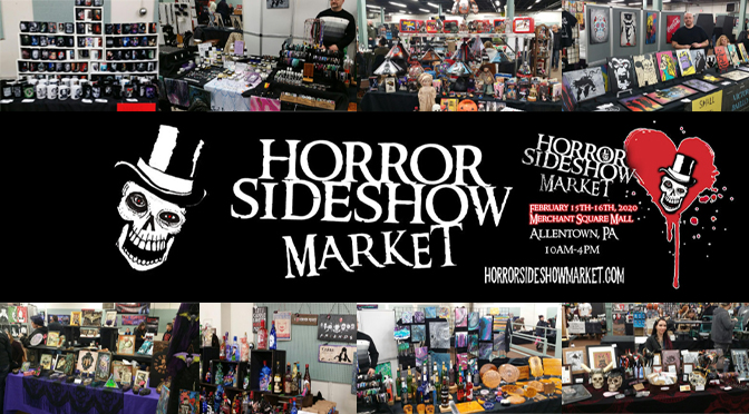 Horror Sideshow Market February 15-16, 2020 | Story & Photos By: Janel Spiegel