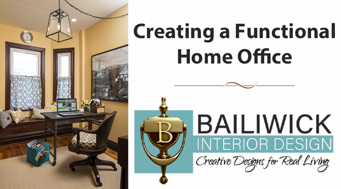 Creating a Functional Home Office – By: Carrie Oesmann