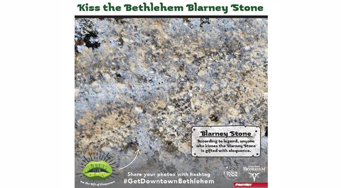 HISTORIC DOWNTOWN BETHLEHEM PRESENTS: Kiss the Bethlehem Blarney Stone