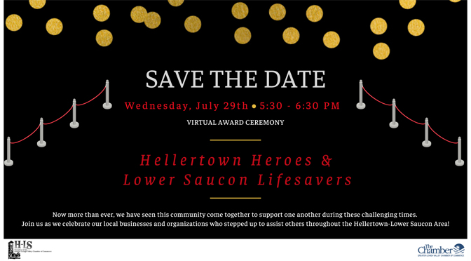 The Hellertown-Lower Saucon Chamber's Hellertown Heroes & Lower Saucon Lifesavers Virtual Awards Ceremony