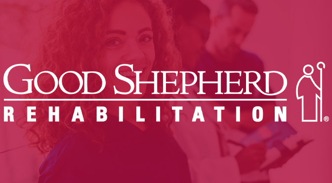 Going Online: Good Shepherd Rehabilitation Network To Host Virtual Nurse Recruitment Event on July 29