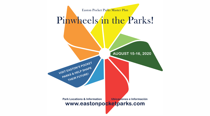 City of Easton Pocket Parks Master Plan kicks off with colorful Pinwheels in the Park art installation at seven sites