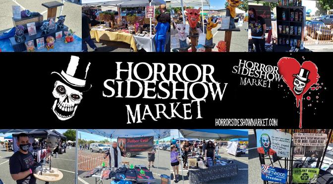 Horror Sideshow Market September 5, 2020 | Story & Photos By: Janel Spiegel